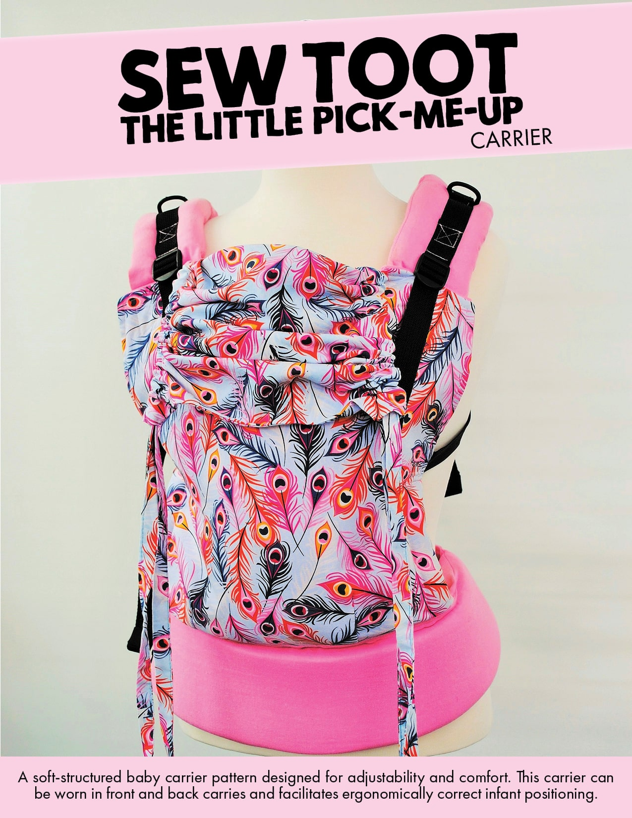 460979c0ab6 Baby Carrier Sewing Pattern - The Little Pick-Me-Up by Sew Toot